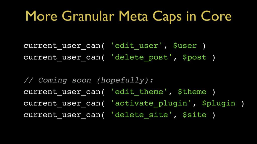 More Granular Meta Caps in Core current_user_ca...