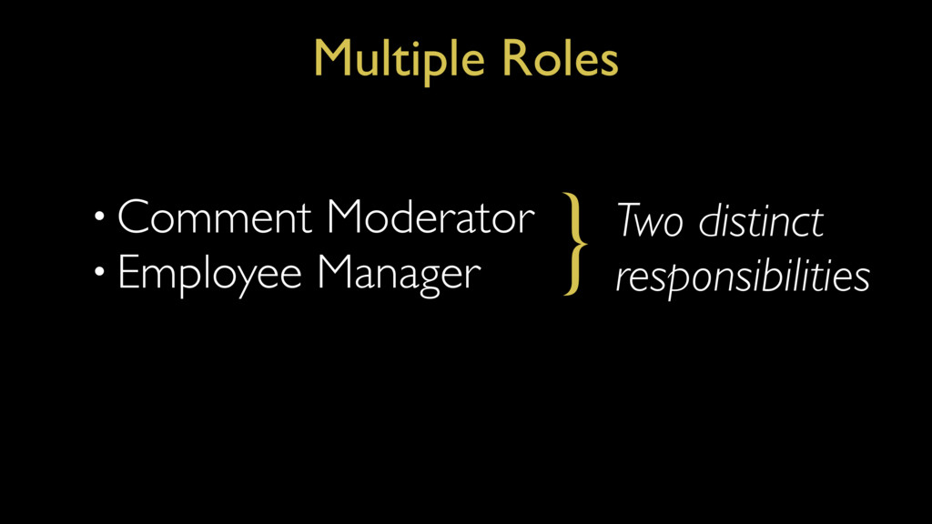 • Comment Moderator • Employee Manager Multiple...