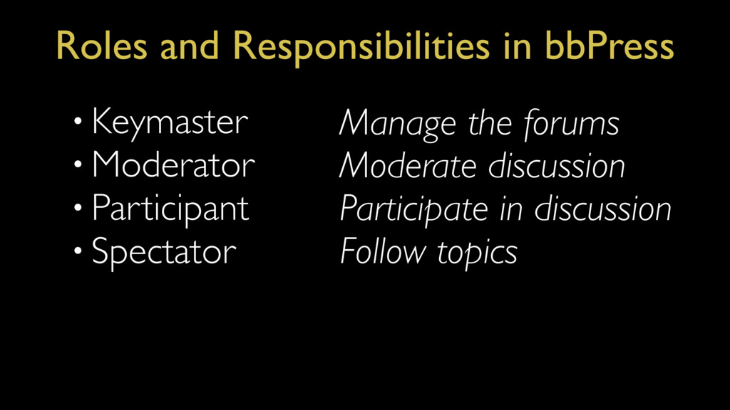 Roles and Responsibilities in bbPress • Keymast...