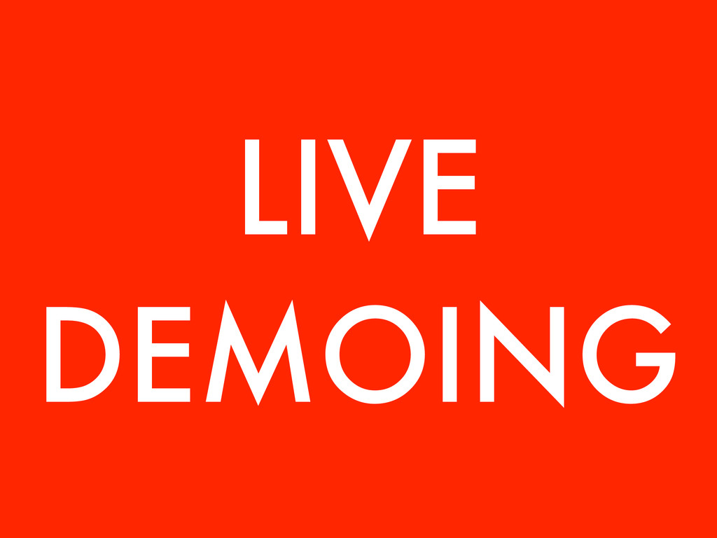 LIVE DEMOING