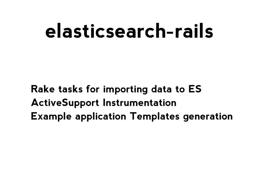 Rake tasks for importing data to ES ActiveSuppo...
