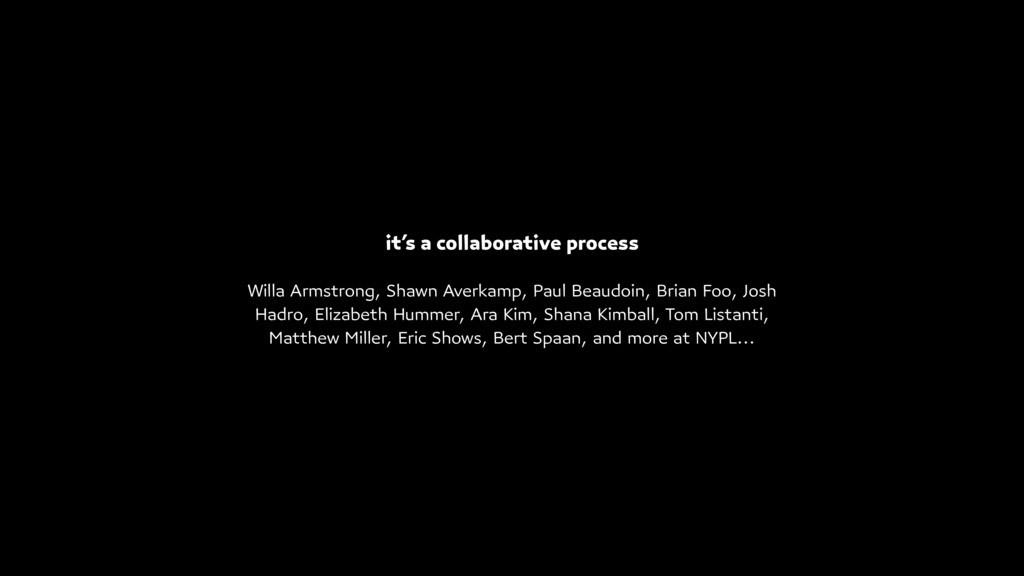 it's a collaborative process Willa Armstrong, S...