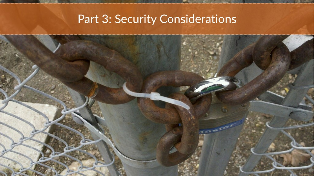 Part 3: Security Considerations