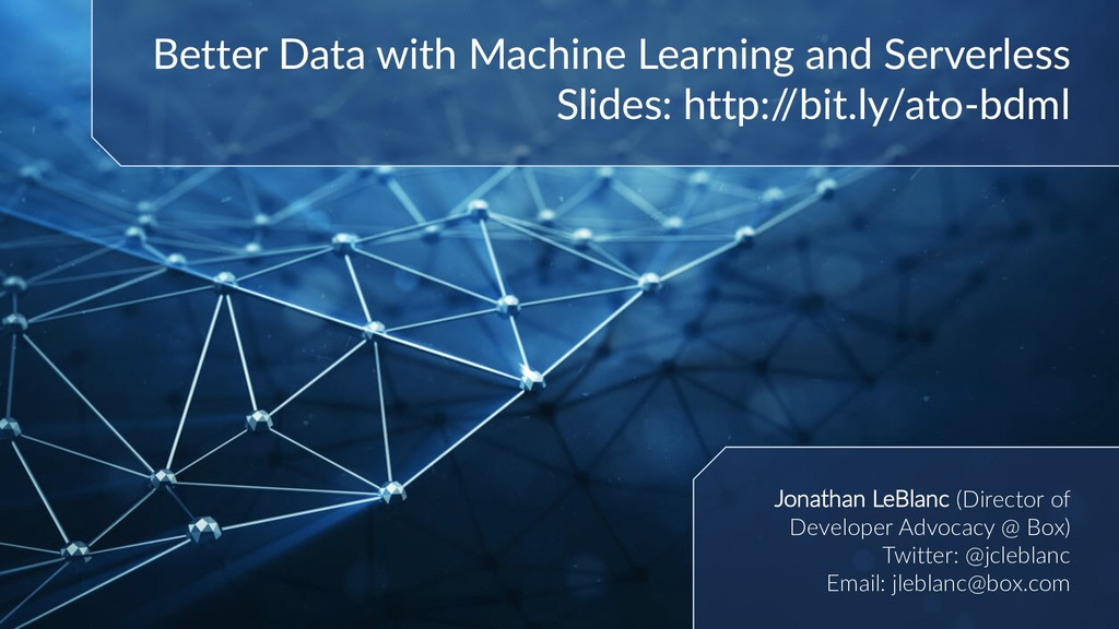 Better Data with Machine Learning and Serverles...