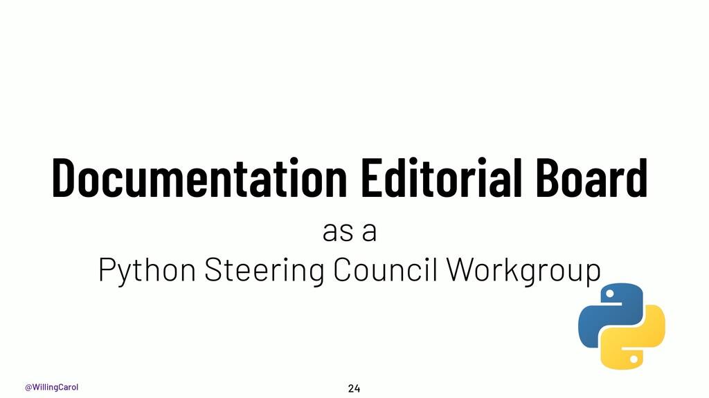 @WillingCarol Documentation Editorial Board as ...