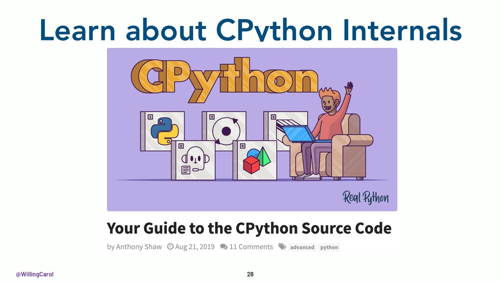 @WillingCarol Learn about CPython Internals 28