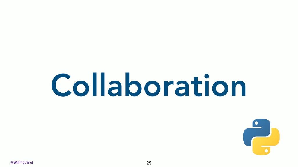 @WillingCarol Collaboration 29