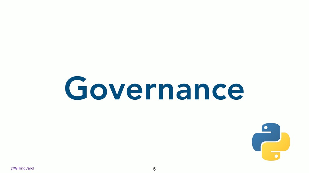 @WillingCarol Governance 6
