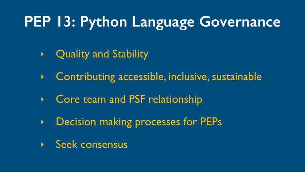 PEP 13: Python Language Governance ‣ Quality an...