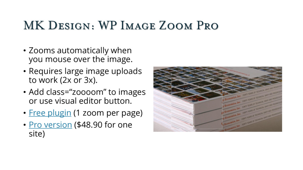 MK Design: WP Image Zoom Pro • Zooms automatica...