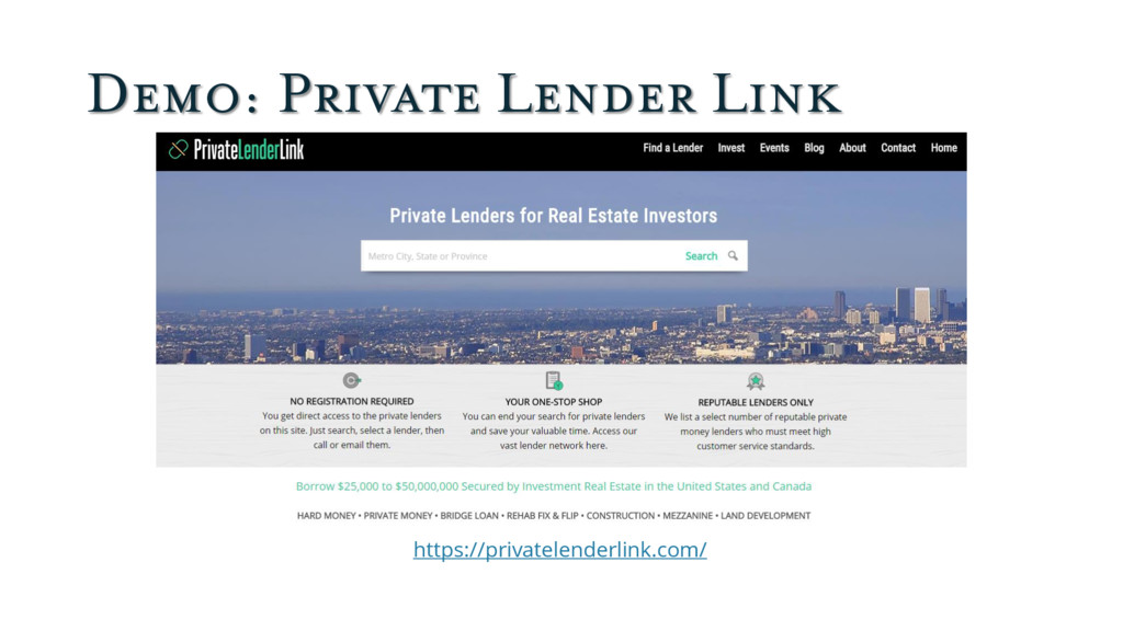 Demo: Private Lender Link https://privatelender...