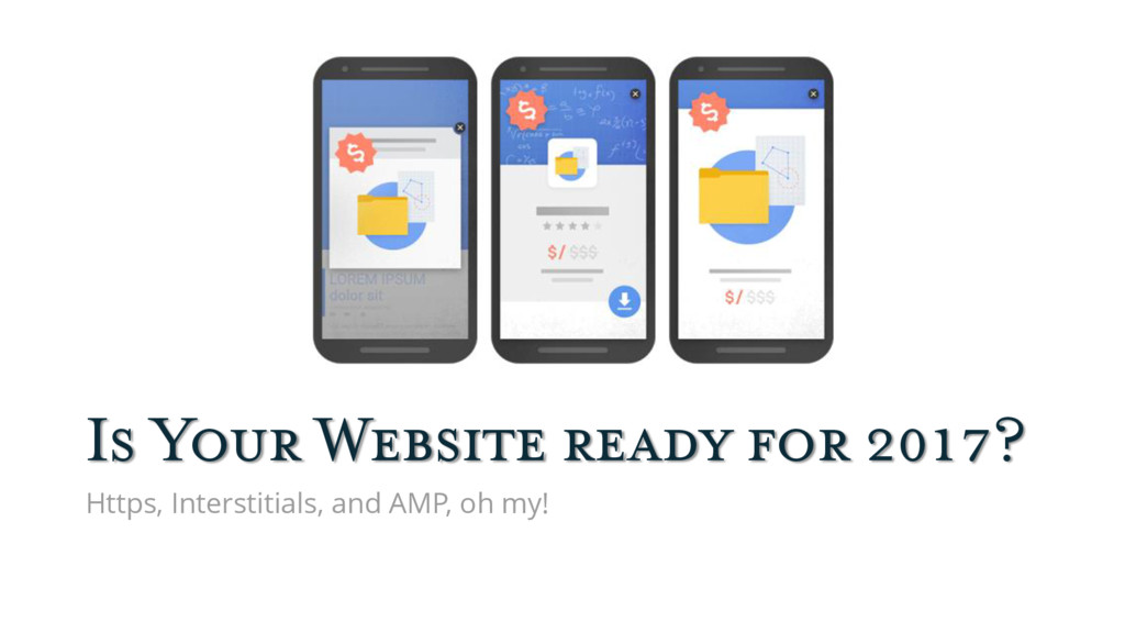 Is Your Website ready for 2017? Https, Intersti...