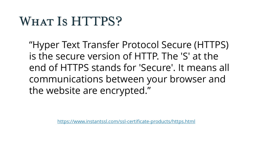 """What Is HTTPS? """"Hyper Text Transfer Protocol Se..."""