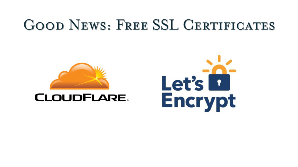 Good News: Free SSL Certificates
