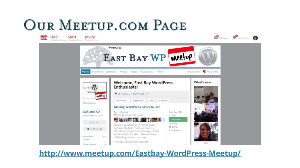 Our Meetup.com Page http://www.meetup.com/Eastb...