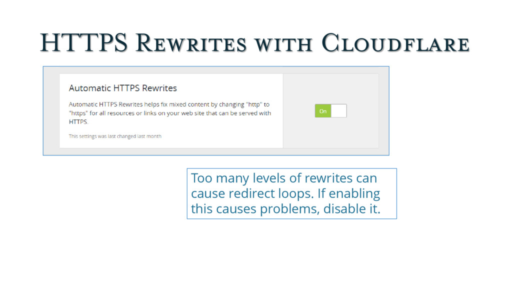 HTTPS Rewrites with Cloudflare Too many levels ...