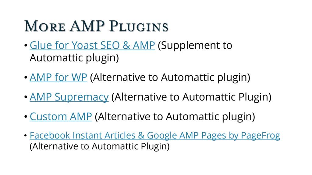 More AMP Plugins • Glue for Yoast SEO & AMP (Su...