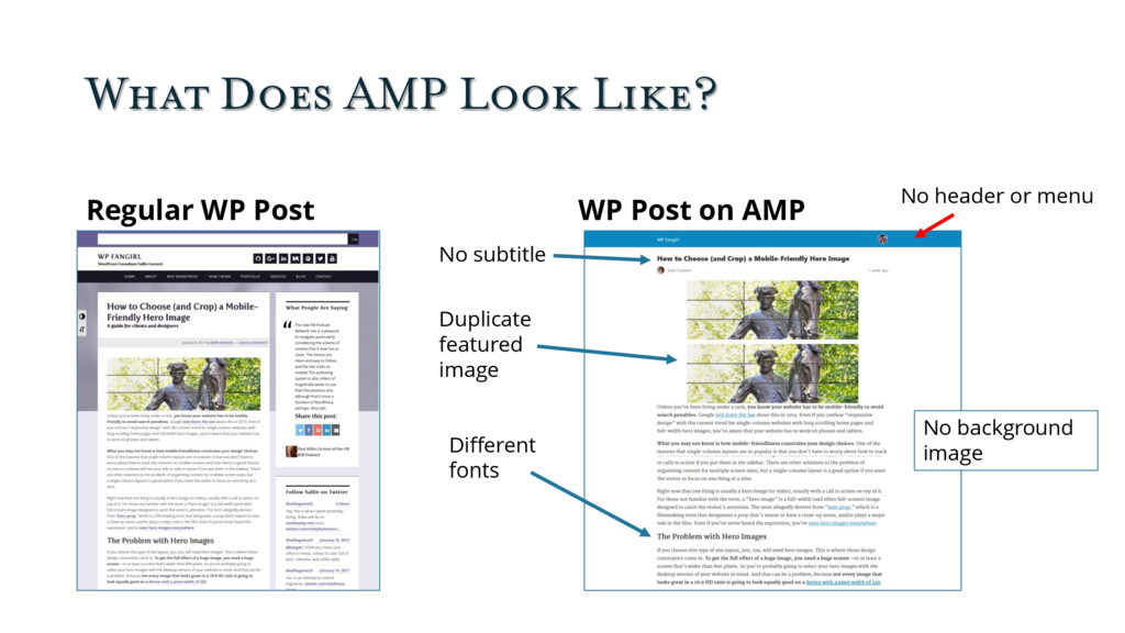 What Does AMP Look Like? Regular WP Post WP Pos...