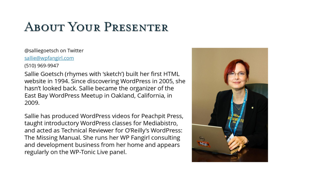 About Your Presenter @salliegoetsch on Twitter ...