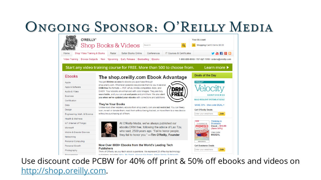 Ongoing Sponsor: O'Reilly Media Use discount co...