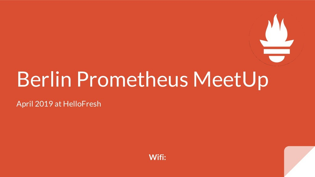 Berlin Prometheus MeetUp April 2019 at HelloFre...