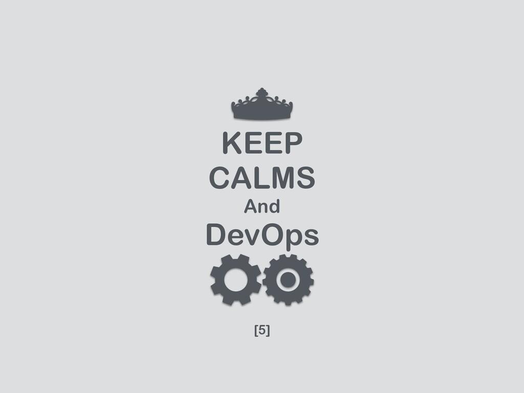 KEEP  CALMS   And   DevOps [5]