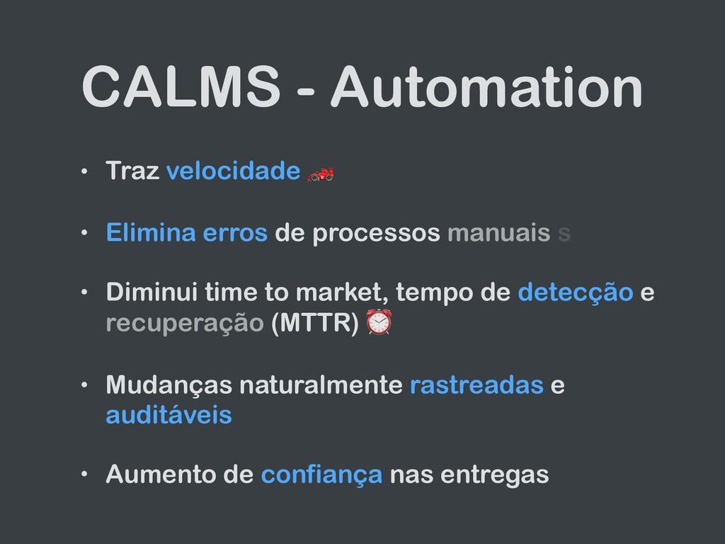 CALMS - Automation • Traz velocidade 🏎   • Elim...