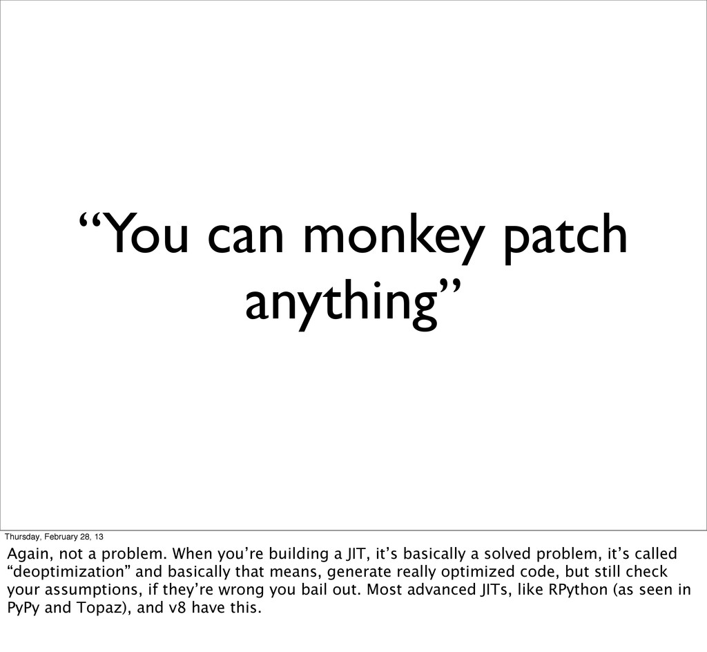 """You can monkey patch anything"" Thursday, Febru..."