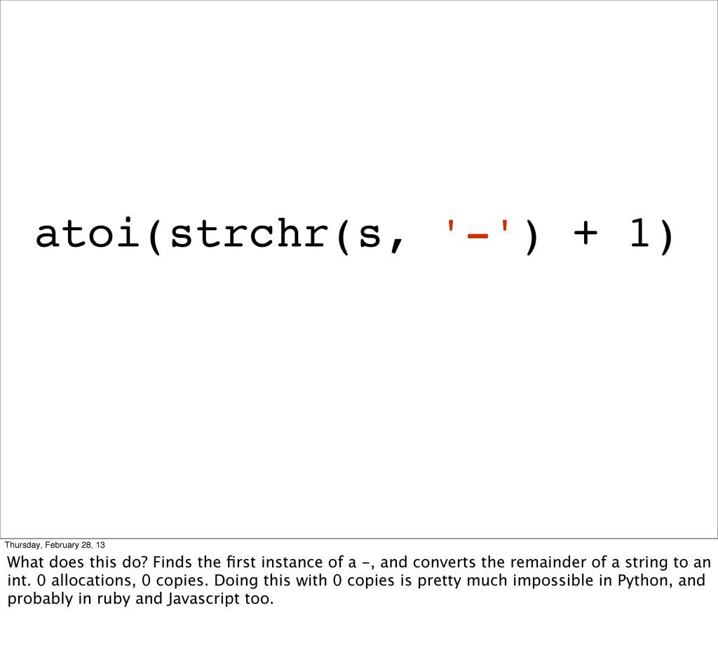 atoi(strchr(s, '-') + 1) Thursday, February 28,...