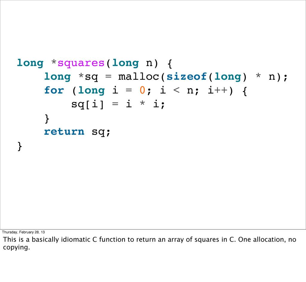 long *squares(long n) { long *sq = malloc(sizeo...