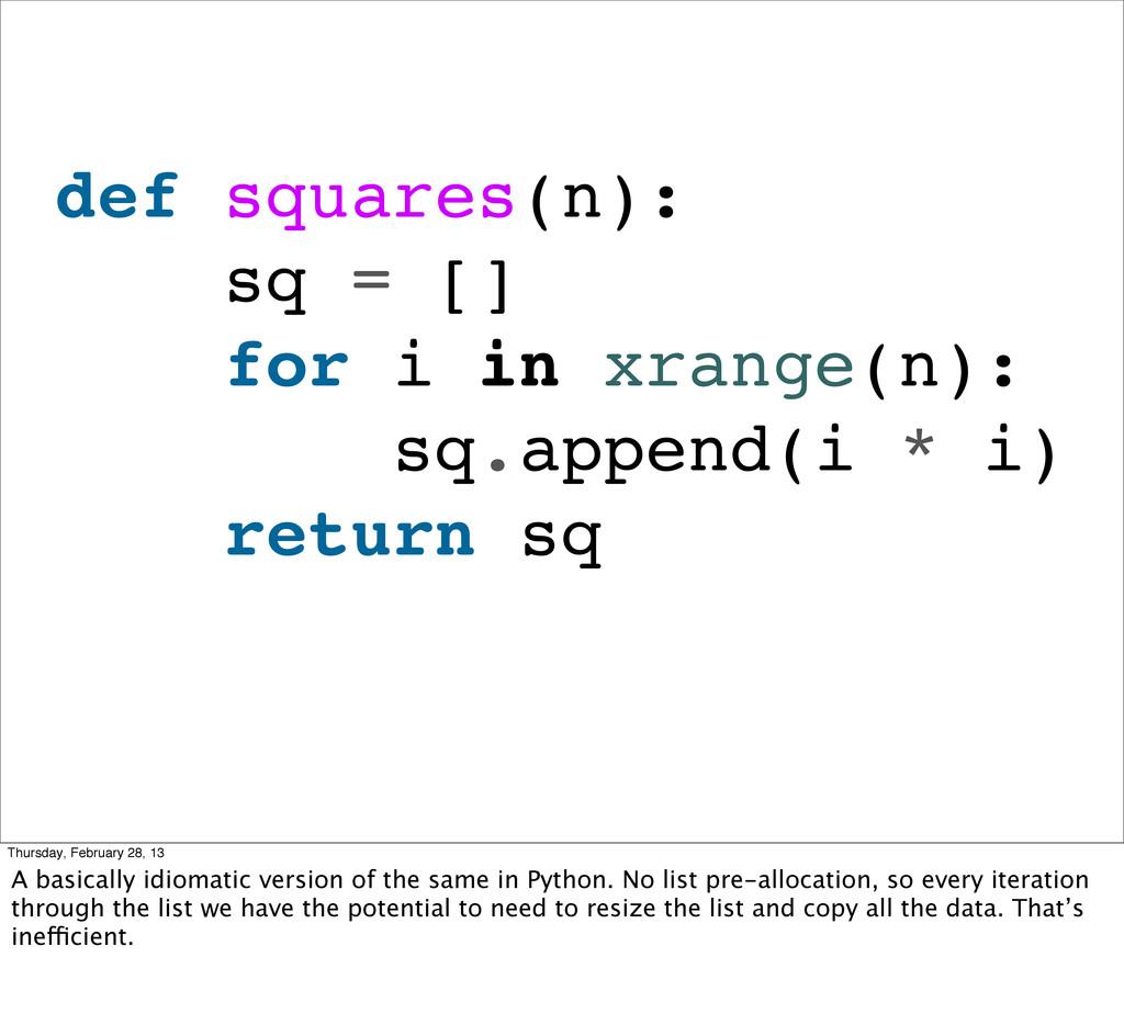 def squares(n): sq = [] for i in xrange(n): sq....