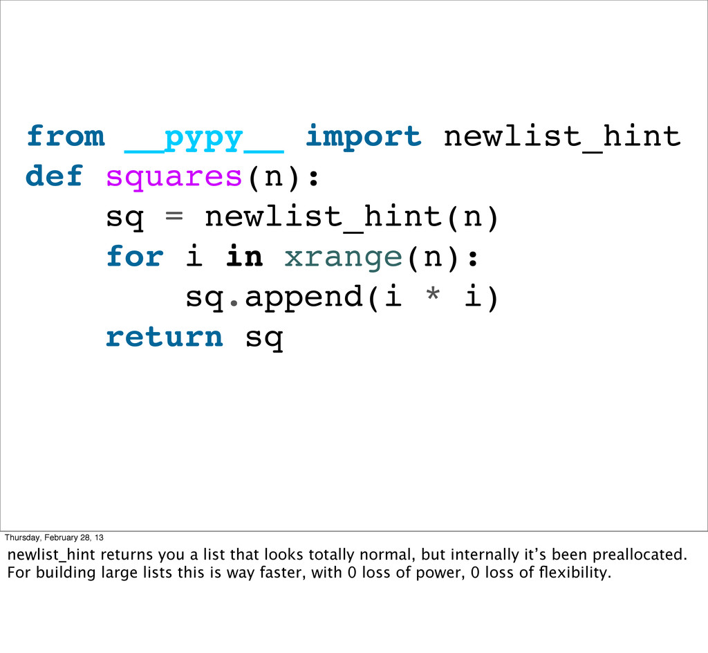from __pypy__ import newlist_hint def squares(n...