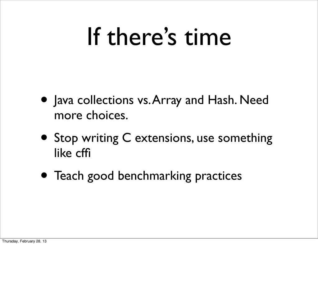 If there's time • Java collections vs. Array an...