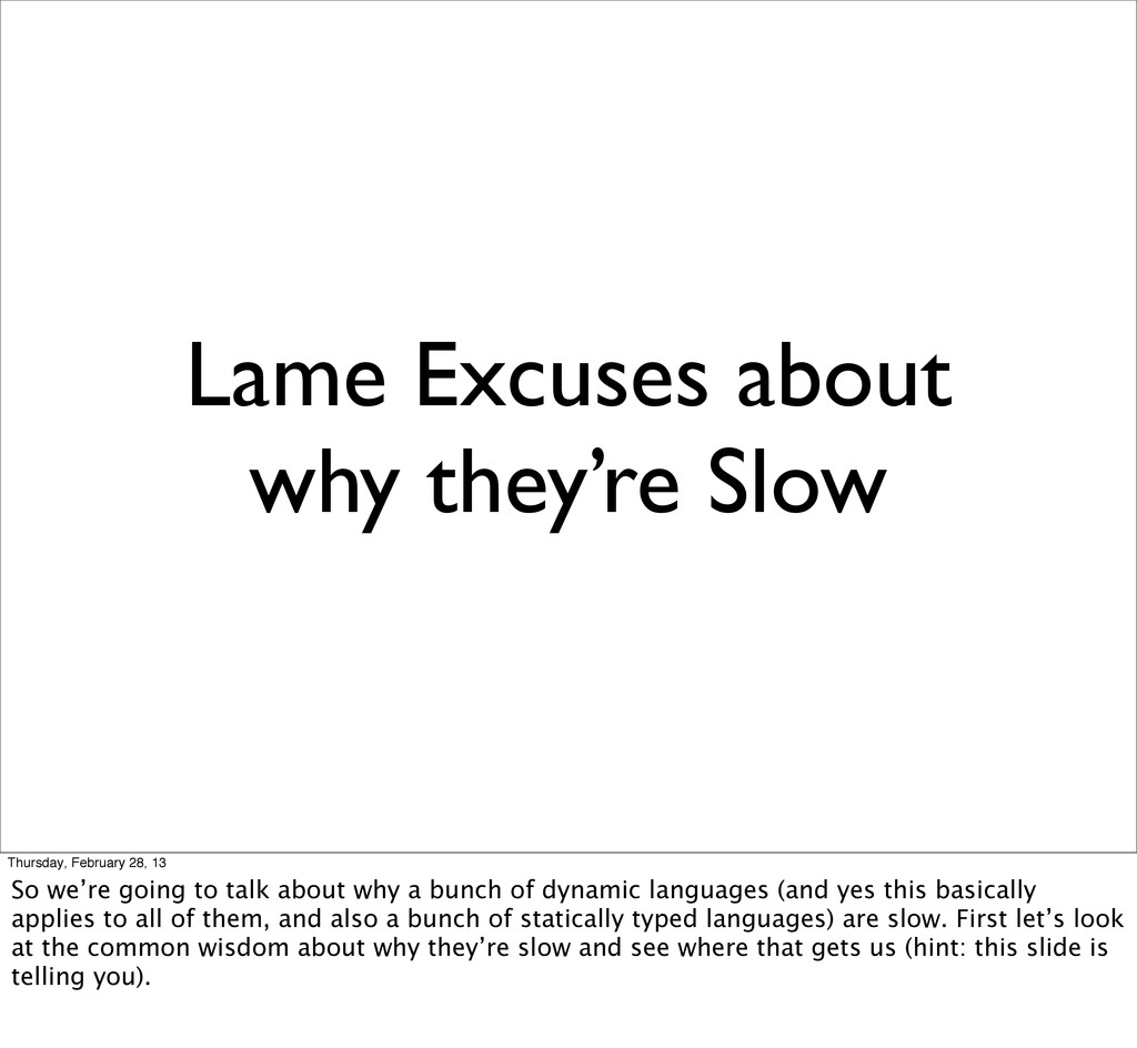 Lame Excuses about why they're Slow Thursday, F...