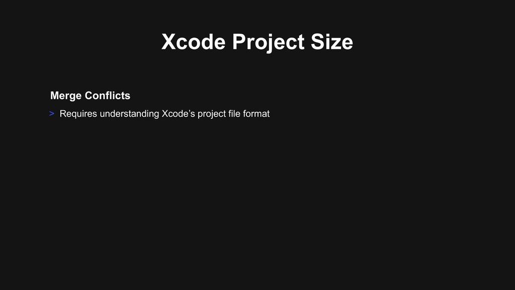 Merge Conflicts > Requires understanding Xcode'...