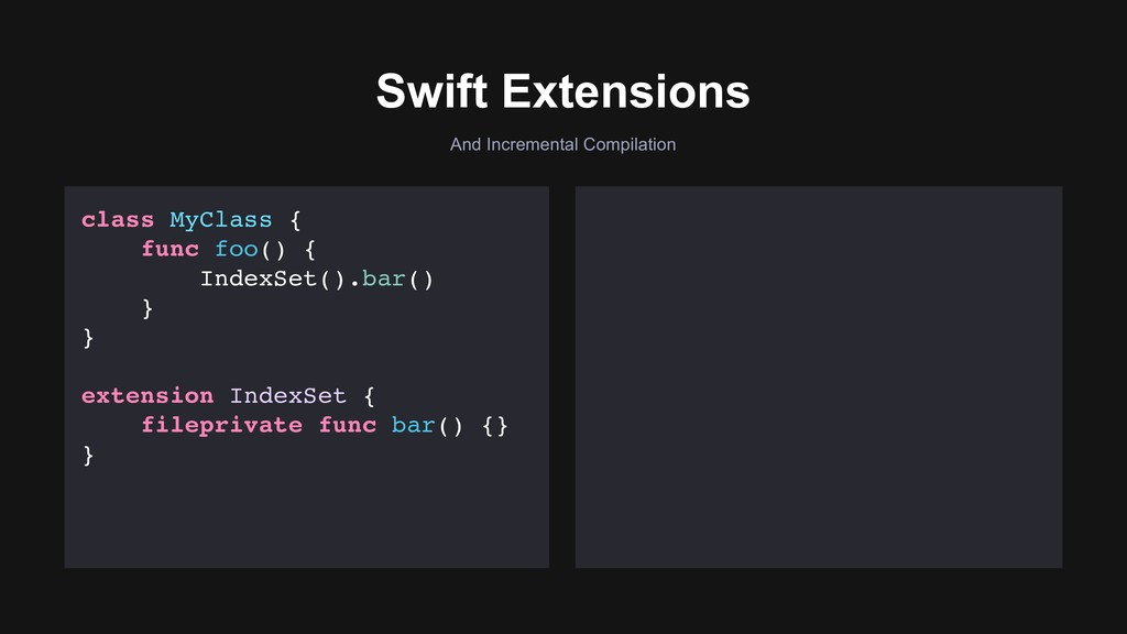And Incremental Compilation Swift Extensions cl...