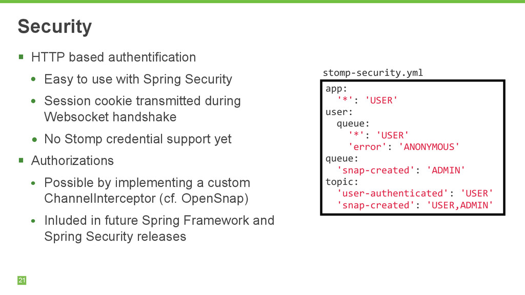 21 Security § HTTP based authentification • Ea...