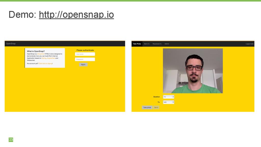 23 Demo: http://opensnap.io