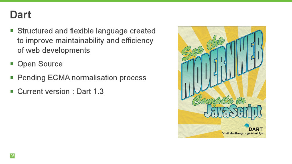 25 Dart § Structured and flexible language cre...