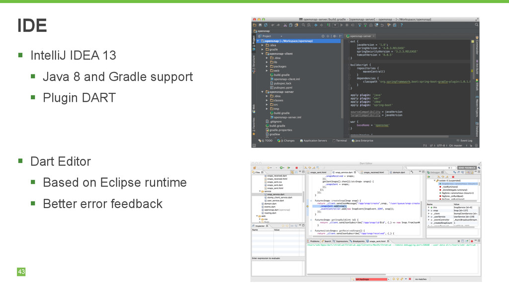 43 IDE § IntelliJ IDEA 13 § Java 8 and Gradle...