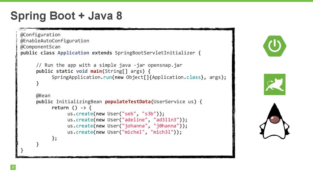 8 Spring Boot + Java 8 @Configuration  @Enab...
