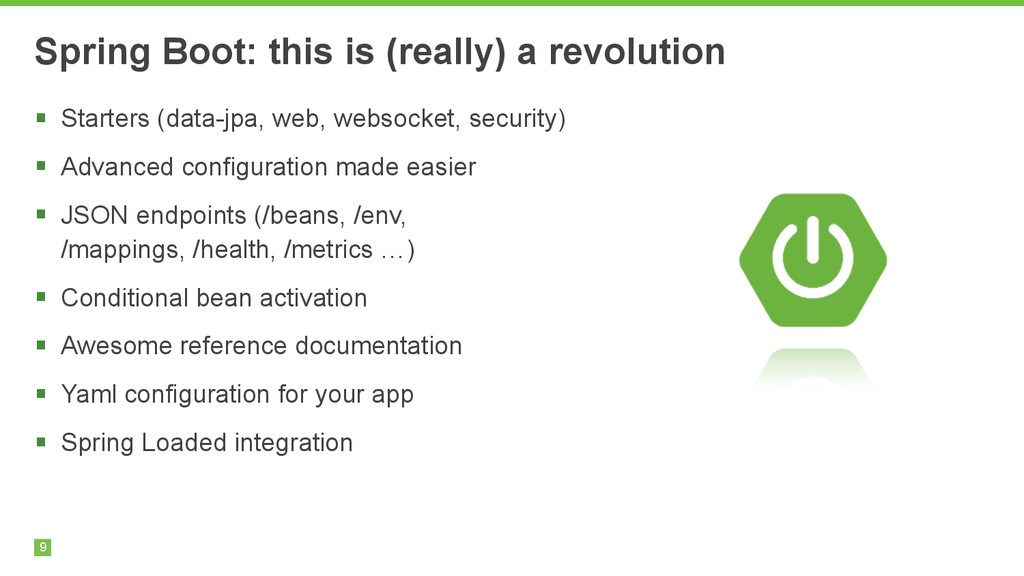 9 Spring Boot: this is (really) a revolution §...