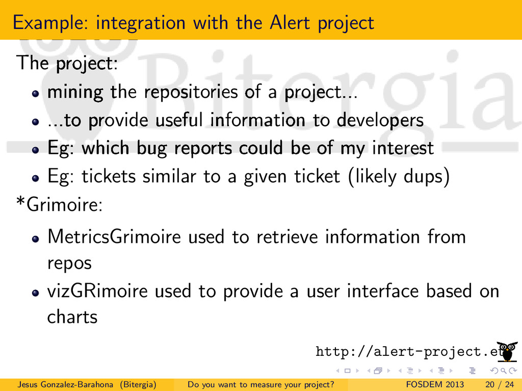 Example: integration with the Alert project The...