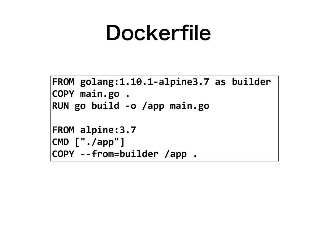%PDLFSpMF FROM golang:1.10.1-alpine3.7 as build...