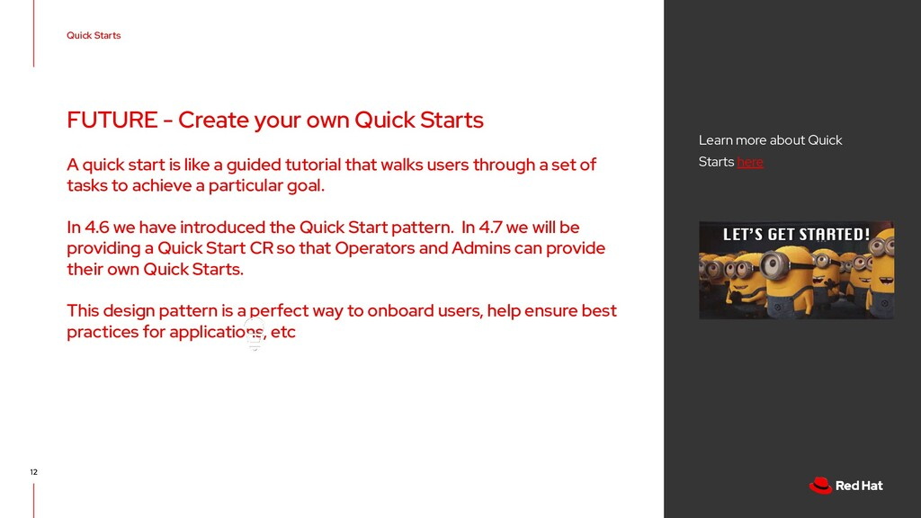 12 Quick Starts Learn more about Quick Starts h...