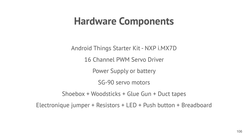 Hardware Components Android Things Starter Kit ...