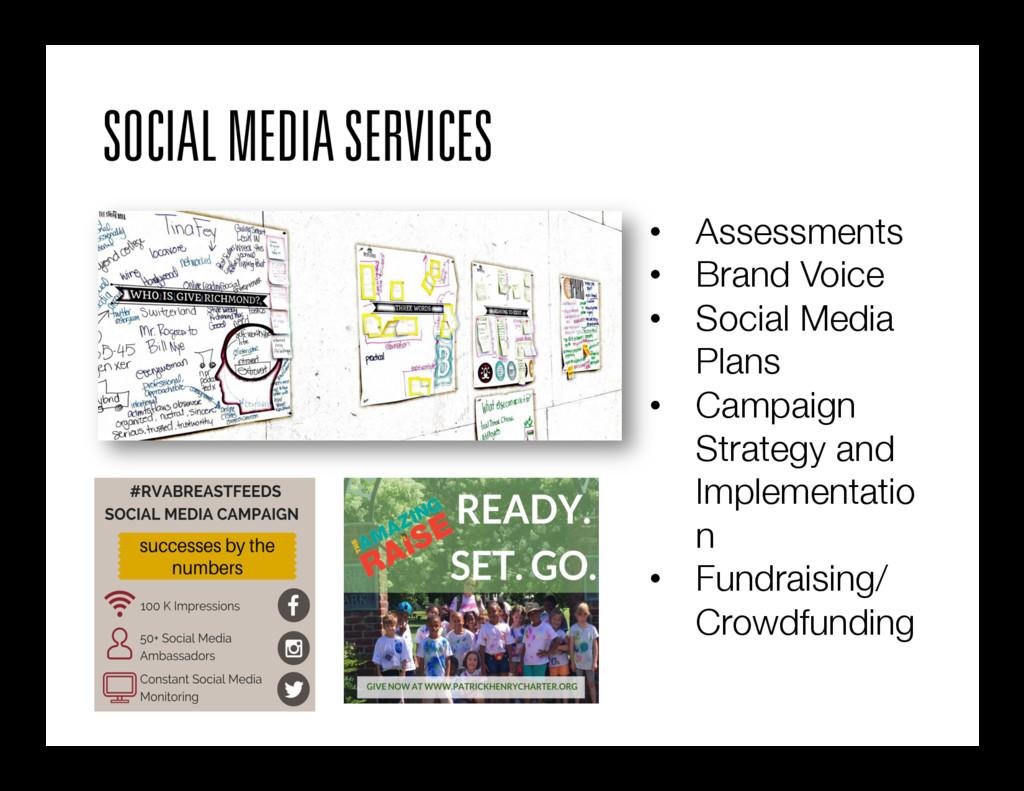SOCIAL MEDIA SERVICES • Assessments • Brand ...