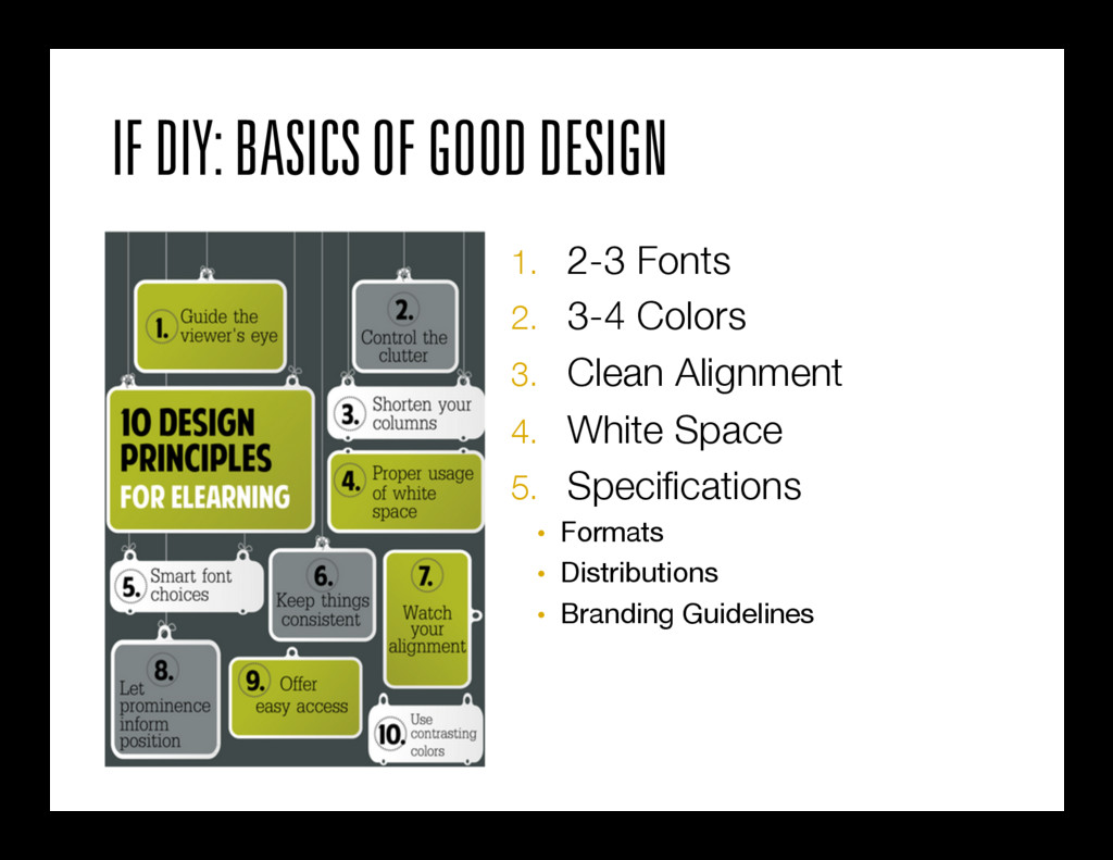 IF DIY: BASICS OF GOOD DESIGN 1. 2-3 Fonts 2....
