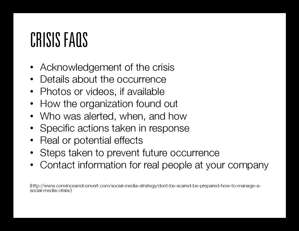 CRISIS FAQS • Acknowledgement of the crisis •...