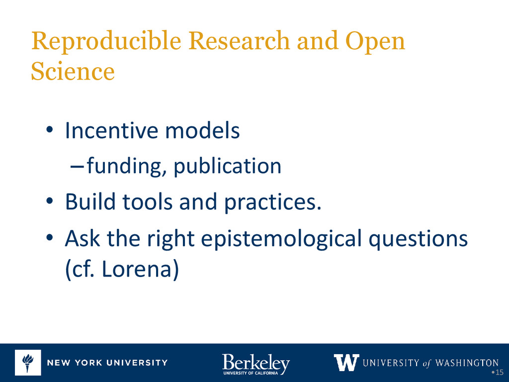 Reproducible Research and Open Science •15 • In...
